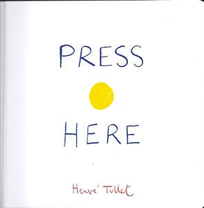 """Press Here"" By Herve Tullet"