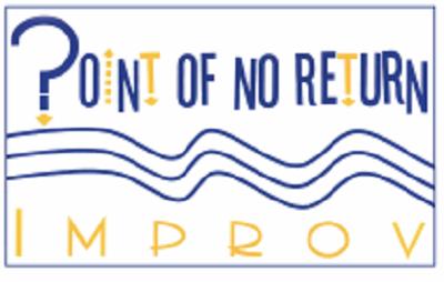 Point of No Return Improv Event