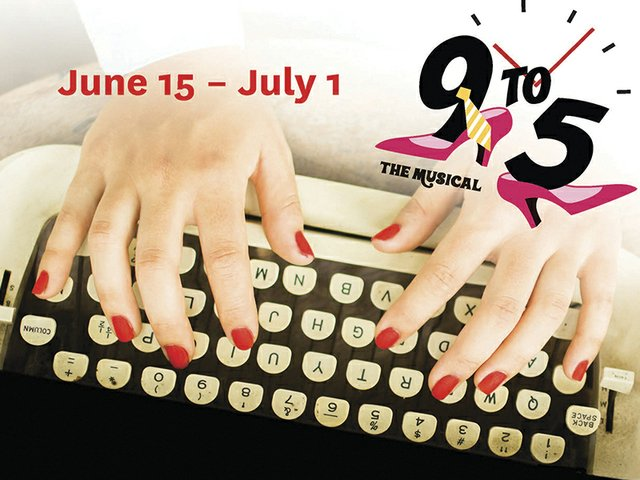 """6-15 to 7-1 """"9 to 5 - The Musical"""".jpg"""